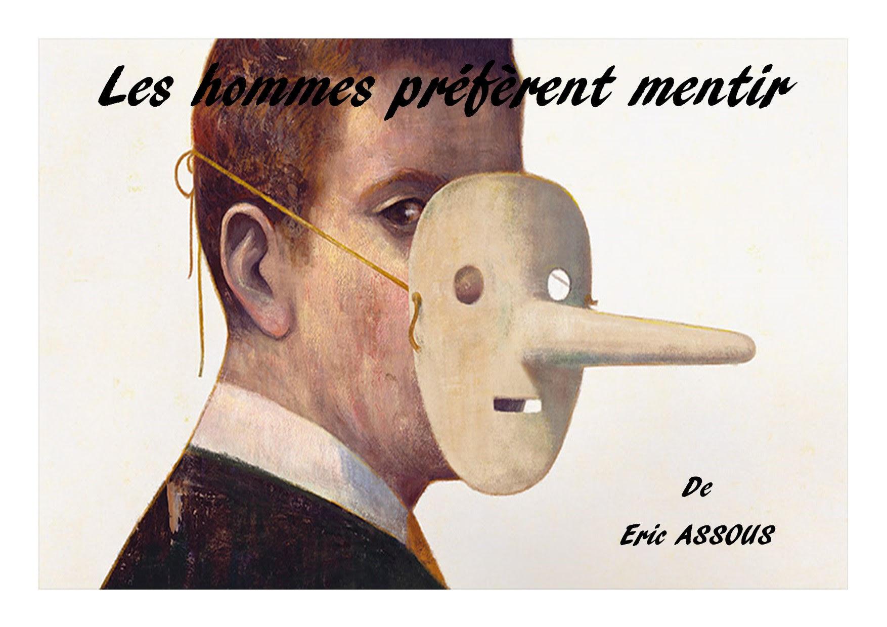 LES HOMMES PREFERENT MENTIR